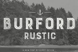 Font Family Burford Rustic Pro Number Of Fonts Type Foundry Kimmy Design Designer Kirkwood Date 2015