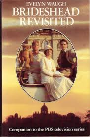 Brideshead Revisited The Sacred And Profane Memories Of Captain