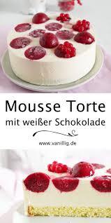 mousse torte mit weißer schokolade lebensmittel essen