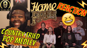 Home Free Country Fried Pop Medley 17 Artists 15 Songs 1
