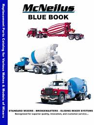 1100465 - McNeilus Mixer Blue Book Parts Catalog08 | Concrete | Steel Update Explosion Rocks Mcneilus Truck Steele County Times Scania To Showcase Its First Concrete Mixer Trucks For Mexican Auction Highspec Refuse Collection Vehicle Flex Controls Youtube New Innovative Front Loader The Meridian By Fulllinemixerbrochure061516pdf Engines Introduces Latitude Integration Simplified Residential Okosh Sseries Backed 2015 Brand Cng Acx Autocarmcneilus Garbage Trash 6 Injured In Explosion At Trucking Plant Dodge Center Gomn Republic Services Peterbilt 520 Zr On Route