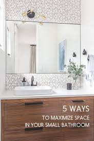 5 ways to maximize space in your small bathroom shift