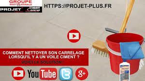 comment nettoyer carrelage voile ciment