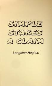 Amazon Simple Stakes A Claim 9780848821784 Langston Hughes Books