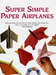 9780806937793 Super Simple Paper Airplanes Step By Instructions To Make