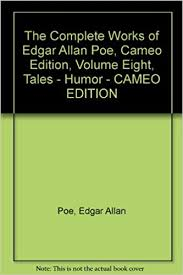The Complete Works Of Edgar Allan Poe Cameo Edition Volume Eight