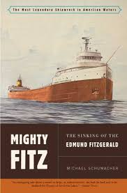 What Year Did The Edmund Fitzgerald Sank by Mighty Fitz The Sinking Of The Edmund Fitzgerald By Michael