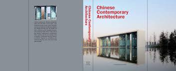 100 Contemporary Architectural Design Chinese Architecture By Media Publishing