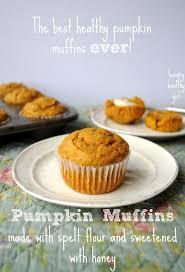 Healthy Light Pumpkin Dessert by Pumpkin Muffins Made With Spelt Flour And Sweetened With Honey