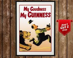 My Goodness Guinness Print