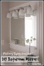 Pottery Barn Inspired Bathroom Mirrors The Everyday Home