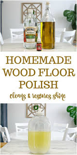 Bona Floor Polish Remover by Best 25 Wood Floor Polish Ideas On Pinterest Wood Floor