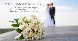 Dream Wedding & Banquet Hall Wedding Planning Service Los