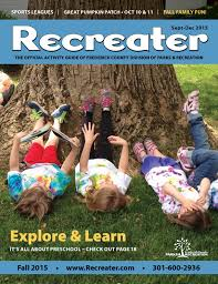Great Pumpkin Patch Frederick Md by Fall 2015 Recreater By Frederick County Parks And Recreation Issuu
