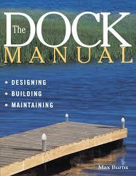 100 Lake Boat House Designs Amazoncom The Dock Manual DesigningBuildingMaintaining
