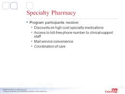 Cvs Caremark Pharmacy Help Desk by This Presentation Contains Confidential And Proprietary