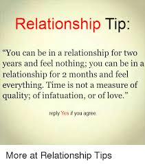 Relationship Tip You Can Be In A Relationship For Two Years And Feel