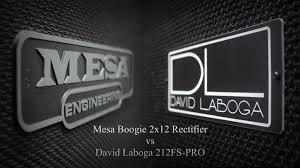 Mesa Boogie Cabinet 2x12 by Mesa Boogie 2x12 Rectifier Vs David Laboga 212fs Pro Youtube