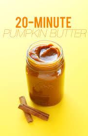 Freezing Pumpkin Puree In Glass Jars by 20 Minute Pumpkin Butter Minimalist Baker Recipes