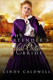 The Bartenders Mail Order Bride By Cindy Caldwell