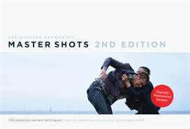 Master Shots Vol 1 100 Advanced Camera Techniques To Get An Expensive Look On Your Low Budget Movie