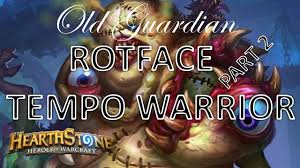 rotface tempo warrior part 2 hearthstone frozen throne deck