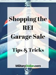 REI Garage Sale Tips And Tricks - Military Dollar