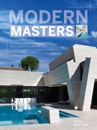 100 Modern Homes Magazine Masters Contemporary Architecture From Around The World