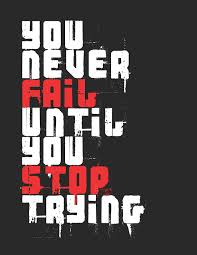 Kids RoomYou Never Fail Until You Stop Trying Typography Print Motivational Poster For
