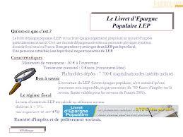 plafond du livret d epargne populaire produits d épargne bancaire financière et assurance ppt