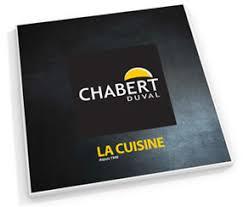chabert cuisine chabert duval concepteur et fabricant de cuisines et salles de