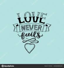 HandSchriftzug Mit Bibelvers Die Liebe Nie Versagt Gemacht Mit