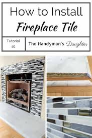 how i installed my fireplace tile the handyman s