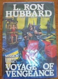 Image For Voyage Of Vengeance Mission Earth Volume 7