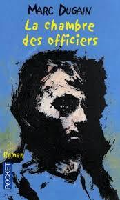 la chambre des officiers résumé complet du livre francais la chambre des officiers de marc dugain