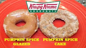 Tim Hortons Pumpkin Spice Latte Calories by Krispy Kreme Pumpkin Spice Glazed Doughnut U0026 Pumpkin Spice Cake