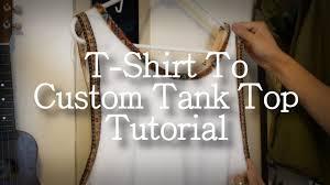 diy t shirt to custom tank top tutorial kad customs 5 youtube