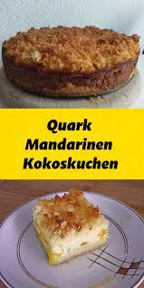 quark mandarinen kokoskuchen kokoskuchen kuchen kuchen