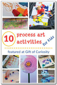 10 Process Art Activities For Kids Handsonlearning Preschool