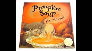 The Runaway Pumpkin by Pumpkin Soup By Helen Cooper Youtube