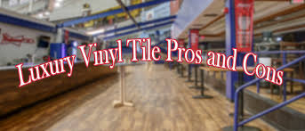 Luxury Vinyl Tile Pros and Cons
