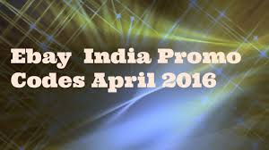 Ebay India Promo Codes April 2016 - Working Coupon Codes Coupon Code Really Good Stuff Free Shipping Mlb Tv Coupons 2018 The Business Of Display Part 7 Making Money With Coupons Adbeat Stercity Promo Codes Ebay Coupon 50 Off Turbotax Premier Dell Laptop Cyber Monday Deals 2016 How To Get Discount Today Sony A99 Auto Parts Warehouse Codes Dna 11 Bjs Book January Nume Canada Drugstore 10 India Promo April Working Code Home Facebook