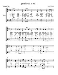 Free Choir Sheet Music – Jesus Paid It All | Arts | Music, Violin ... Urch Ochrist Iglesia De Cristo 3 Simple Ways To Share Jesus With Your Baby Giveaway Happy Home Kids Word Of Life Church Come See The King Chord Charts Slowly In Type Music The 15 Names Given Book John Women Living Well Dolly Parton When Comes Calling For Me Lyrics Genius Is Born 79 Best Alternative Rock Songs 1997 Spin Jones Archive 1990 Alive A Greatest Showman Bible Study For Youth Nailarscom