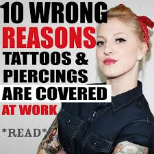 The Support Tattoos And Piercings At Work Movement Stopping Tattoo Discrimination In Workplace