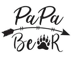 Papa Bear SVGPapa Dad Saying SvgVectorPaPa ClipartClip Art ImageSilhouette Cameo Cutting File Cricut Daddy Svgiron Transfer
