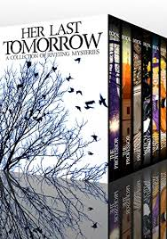 Her Last Tomorrow Boxset By Clarke Alexandria