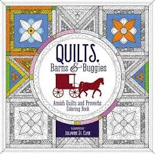 Amazon Quilts Barns And Buggies Adult Coloring Book Amish Proverbs Faith 9780310087595 Zondervan Books