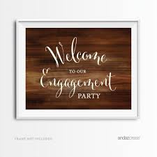 Welcome To Our Engagement Party Wood Print Sign