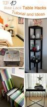 Lack Sofa Table Hack by Top 10 Ikea Lack Table Hacks Tutorial And Ideas