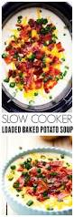 Crock Pot Potato Soup Mama by This Is The Best Slow Cooker Loaded Baked Potato Soup That You